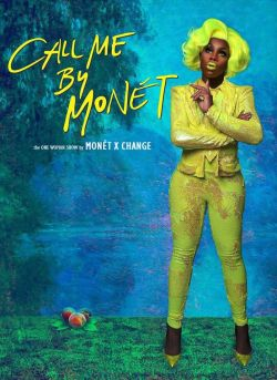 MONET X CHANGE – CALL ME BY MONET (14+)